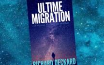 Ultime Migration (Richard Deckard)