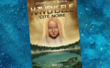 Havensele - Tome 1 - Cité noire (Charlotte Bona)