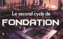 Le Second Cycle de Fondation (David Brin, Greg Bear, Gregogy Benford)