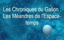 Les Chroniques du Galion par Koyolite Tseila - Les Méandres de l'Espace-temps