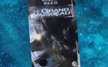 Le grand Vaisseau (Robert Reed)